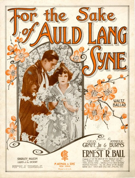 Sheet music cover - FOR THE SAKE OF AULD LANG SYNE - WALTZ BALLAD (1922)