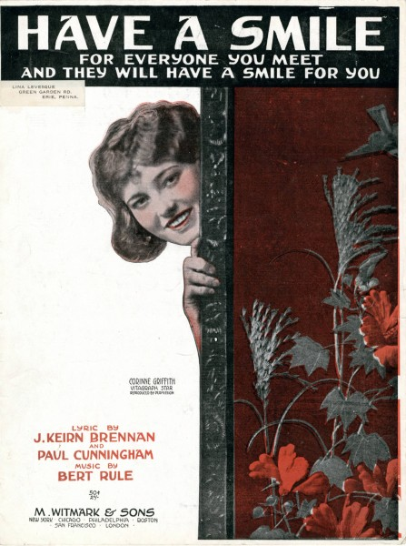 Sheet music cover - HAVE A SMILE - FOR EVERYONE YOU MEET, AND THEY WILL HAVE A SMILE FOR YOU (1918)