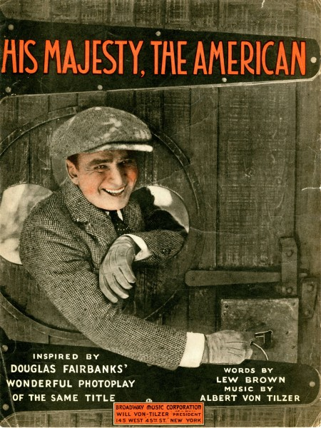 Sheet music cover - HIS MAJESTY, THE AMERICAN (1919)