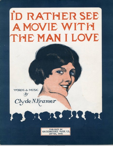 Sheet music cover - I'D RATHER SEE A MOVIE WITH THE MAN I LOVE (1915)