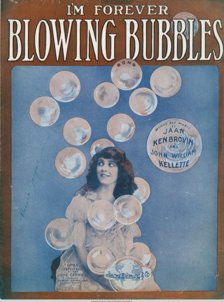 Sheet music cover - I'M FOREVER BLOWING BUBBLES - SONG (1919)