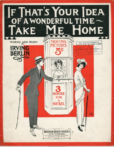 Sheet music cover - IF THAT'S YOUR IDEA OF A WONDERFUL TIME - TAKE ME HOME (1914)