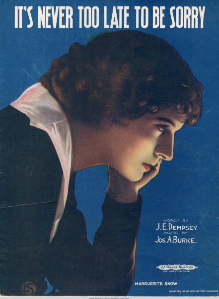Sheet music cover - IT'S NEVER TOO LATE TO BE SORRY (1918)