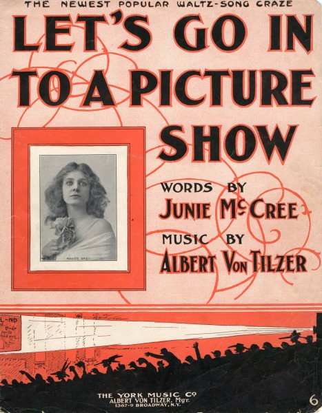 Sheet music cover - LET'S GO INTO A PICTURE SHOW (1909)