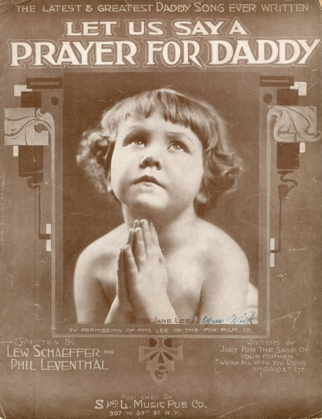 Sheet music cover - LET US SAY A PRAYER FOR DADDY - THE LATEST AND GREATEST DADDY SONG EVER WRITTEN (1907)