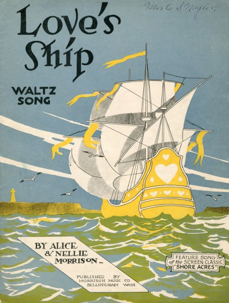 Sheet music cover - LOVE'S SHIP - WALTZ SONG (1920)