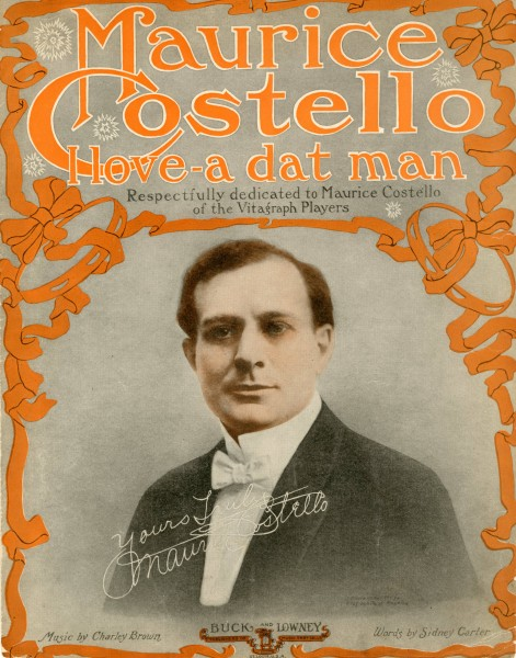 Sheet music cover - MAURICE COSTELLO - I LOVE-A DAT MAN (1915)