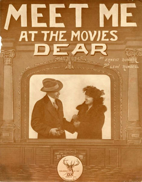 Sheet music cover - MEET ME AT THE MOVIES DEAR (1919)