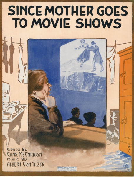 Sheet music cover - SINCE MOTHER GOES TO MOVIE SHOWS (1916)