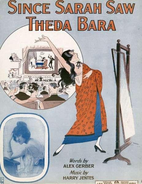 Sheet music cover - SINCE SARAH SAW THEDA BARA (1916)