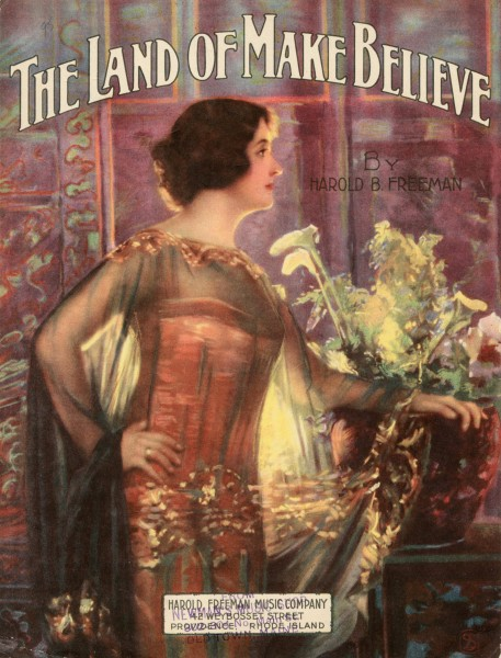Sheet music cover - THE LAND OF MAKE BELIEVE (1919)