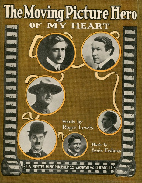 Sheet music cover - THE MOVING PICTURE HERO - OF MY HEART (1916)