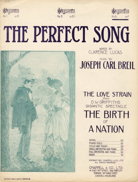 Sheet music cover - THE PERFECT SONG - THE LOVE STRAIN FROM D.W. GRIFFITH'S GIGANTIC SPECTACLE THE BIRTH OF A NATION (1915)